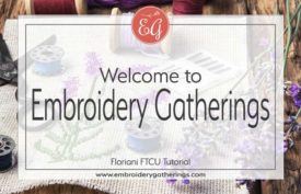 Welcome to Embroidery Gatherings-Learn to digitize with Floriani FTCU-www.embroiderygatherings.com