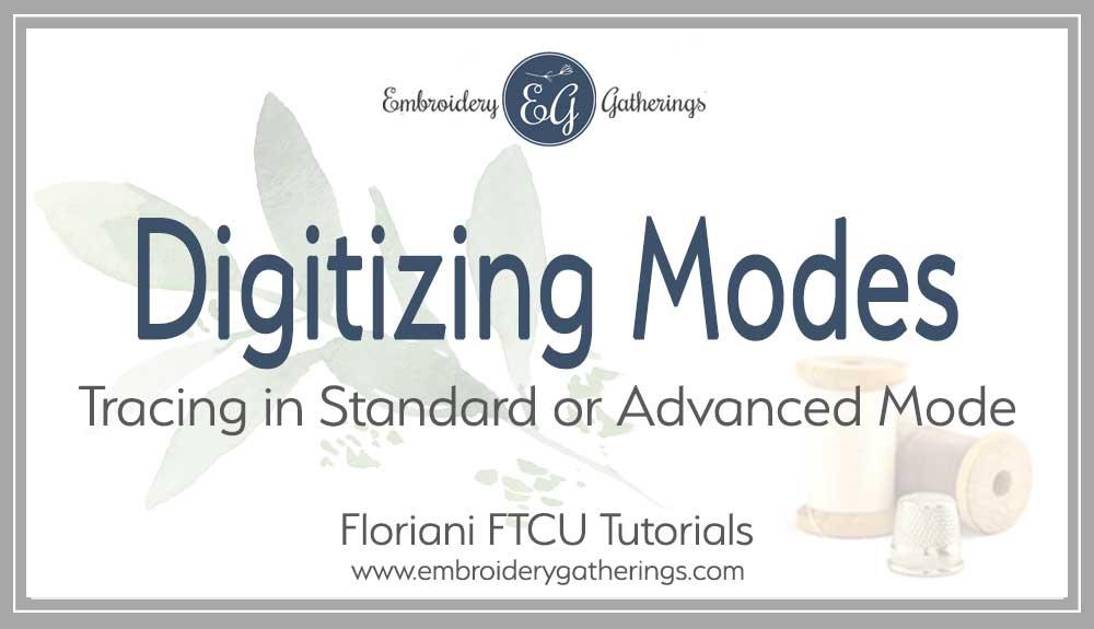 FTCU-standard-or-adavanced-digitizng-mode