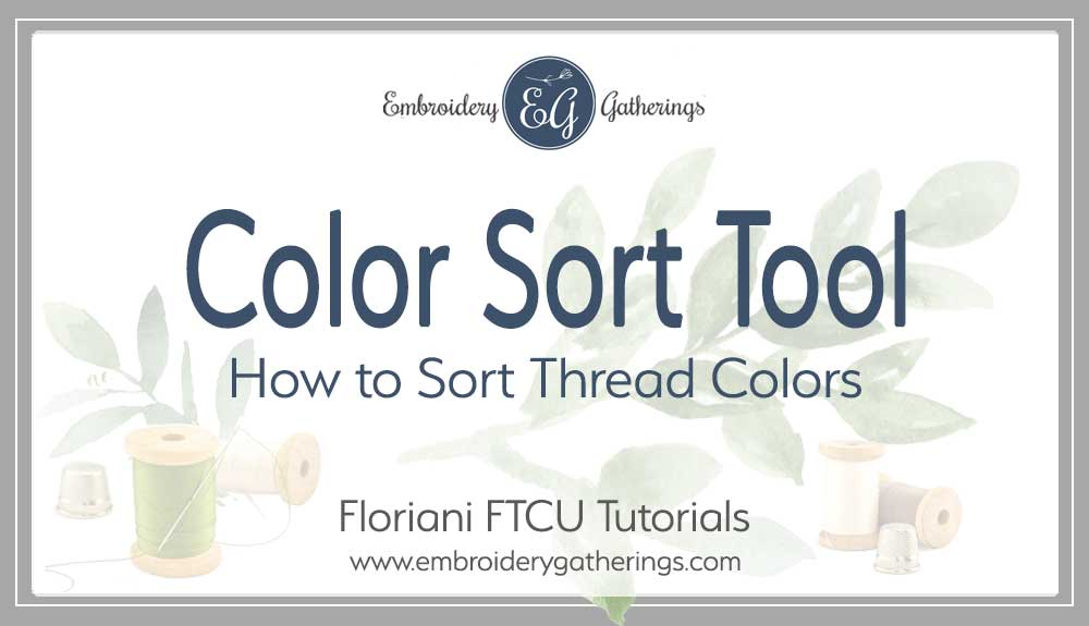 Floriani-FTCU-color-sort-tool