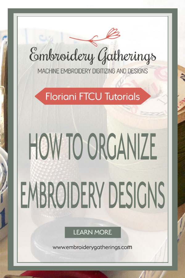 Learn to organize your collection of embroidery designs. Follow this simple system and you will always be able to find your designs! Get your free pdf download! #embroiderygatherings