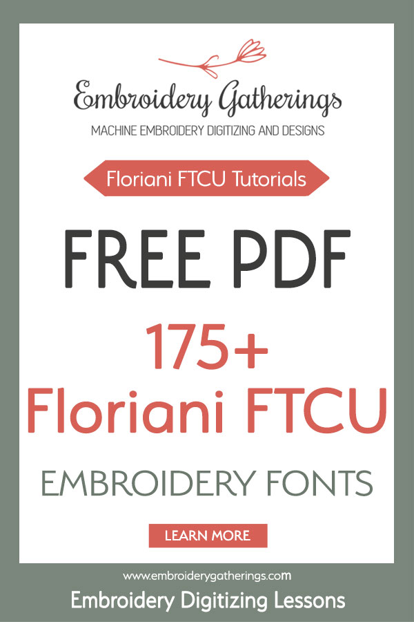 Download a free pdf of 175 fonts samples from the Floriani FTCU embroidery digitizing software.