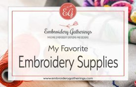 favorite-embroidery-supplies