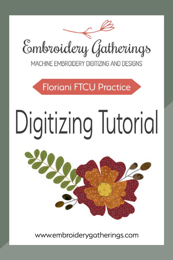 Practice your embroidery digitizing skills with this FTCU Practice Challenge using fill stitches. Free PDF practice guide and image available to download. #floriani FTCU  #embroiderygatherings  #digitizing #digitizing lessons