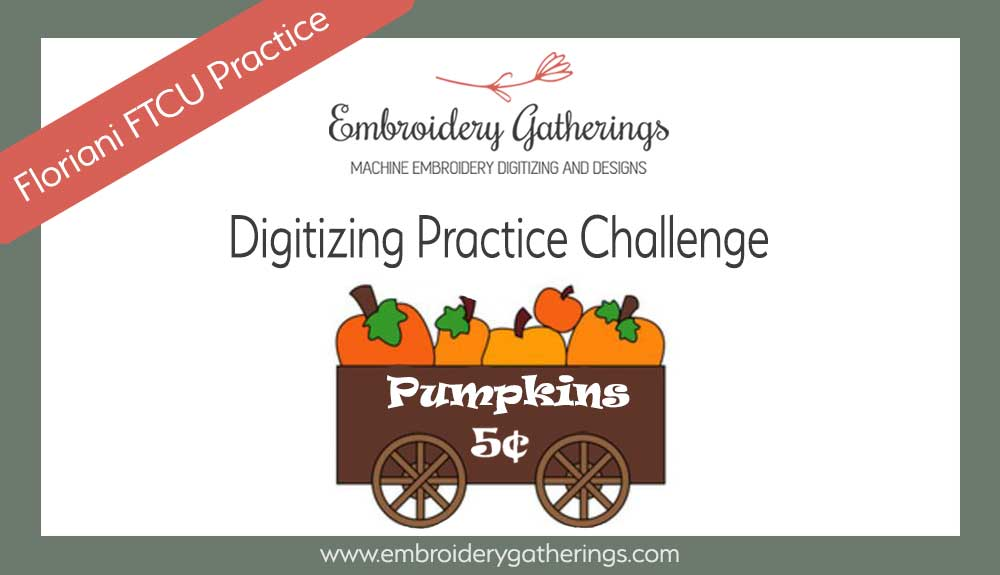 Floriani FTCU - practice your digitizing skills with this cute pumpkin wagon