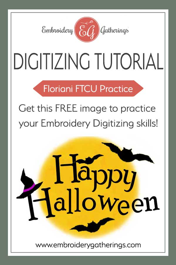 Practice your embroidery digitizing skills with this Halloween image. Free image to download and pdf instructions. #florianiFTCU #embroiderydigitizing #embroiderygatherings