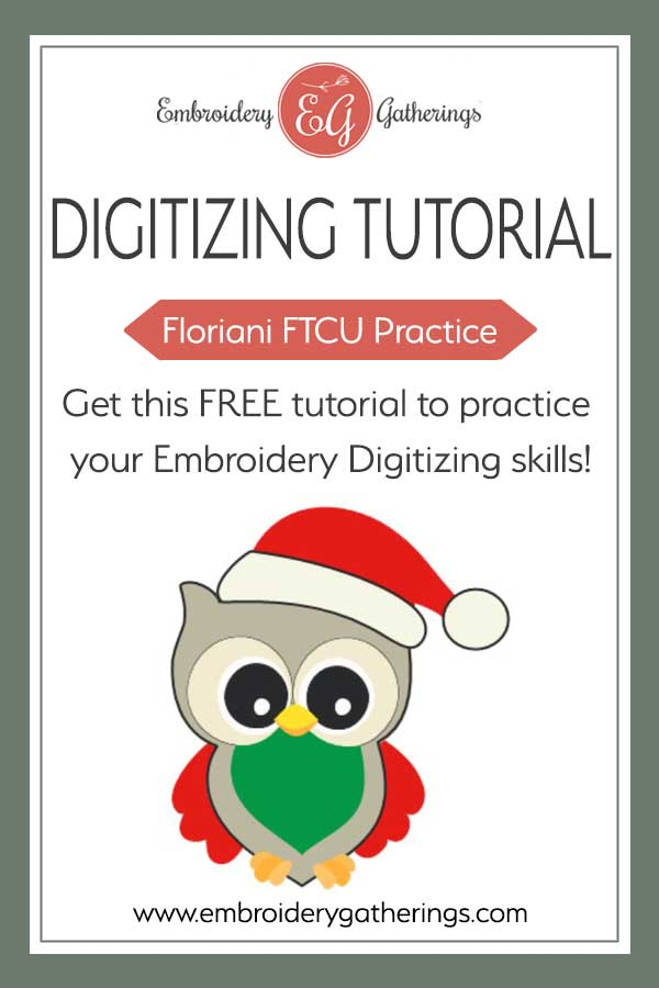 Practice your FTCU digitizing skills with this cute Santa owl. Free lesson and pdf to download. #Floriani FTCU #embroiderygatherings