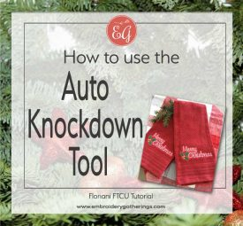 how to use the auto knockdown in Floriani FTCU-www.embroiderygatherings.com