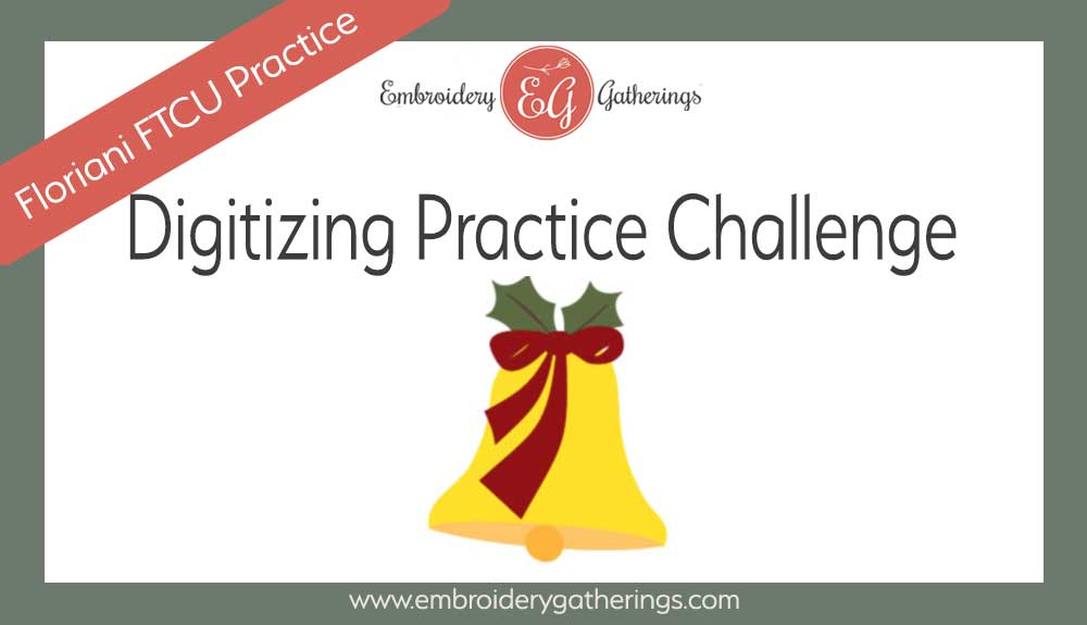 Practice your digitizing skills-christmas-bell-www.embroiderygatherings.com