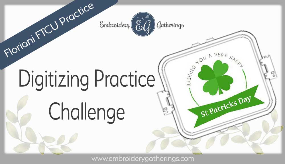 FTCU digitizing-practice-happy-st-patrick-day