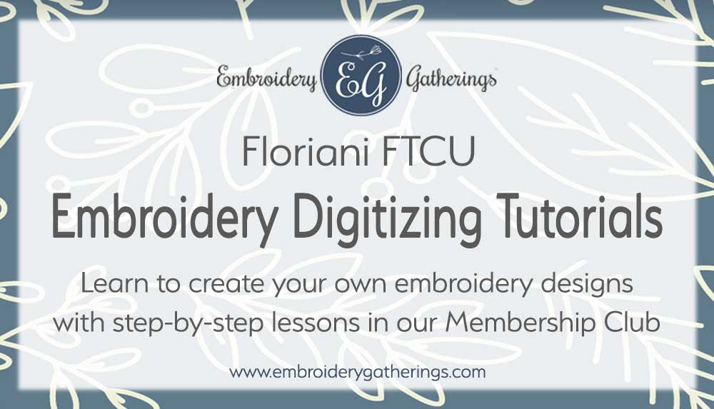 digitizing-tutorials-Learn to digitize with Floriani FTCU - step by step lessons at Embroidery Gatherings.com