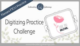 FTCU digitizing practice-2019-may-mothers-day