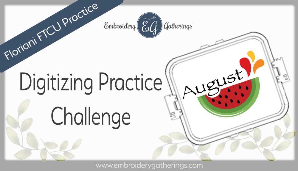 digitizing practice august watermelon