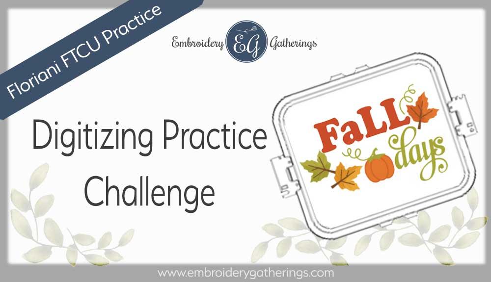 FTCU digitizing practice - fall days