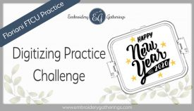 Floriani FTCU Digitizing practice-Happy New Year 2020