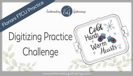 Floriani FTCU Digitizing practice-cold hands-warm hearts