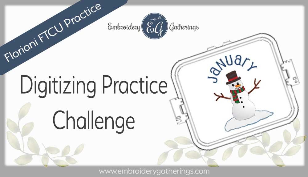 Floriani FTCU Digitizing practice-January snowman