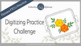 Floriani FTCU digitizing-practice2020-oct-marigold