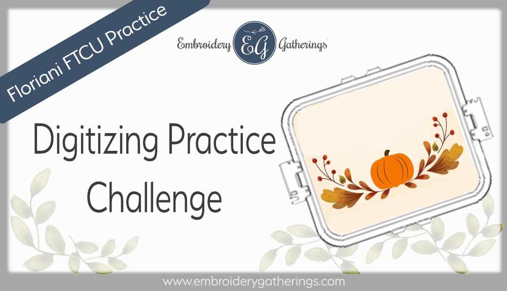 FTCU digitizing-practice2020-nov-pumpkin-laurel