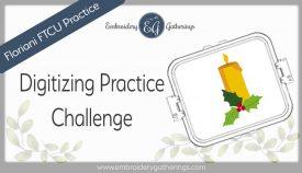 Floriani FTCU Digitizing practice-Christmas Candle